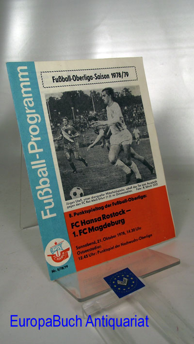 Fußball-Programm 5/78/79 Fußball-Oberliga-Saison 1978/79; 8. Punkt-Spieltag FC Hansa Rostock- 1.FCMagdeburg