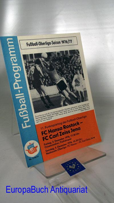 Fußball-Programm 7/76/77 Fußball-Oberliga-Saison 1976/77 ; 11. Punkt-Spieltag FC Hansa Rostock- FC Cal Zeiss Jena