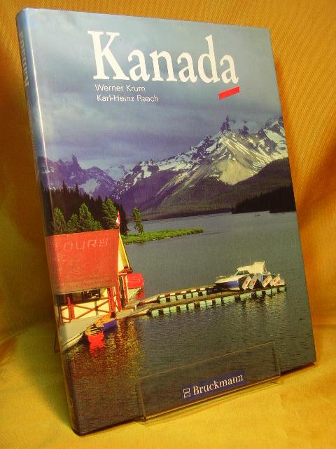 Kanada. Fotogr. Karl-Heinz Raach 1. Auflage