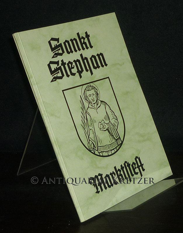 St. Stephan Marktsteft. Herausgegeben vom Evang. Luth. Pfarramt Marktsteft.