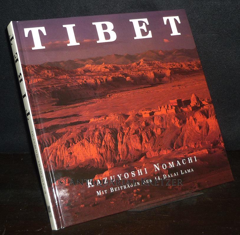 Tibet. [Von Kazuyoshi Nomachi]. Übersetzt und Neufassung von Ulli Olvedi. Mit Beiträgen des 14. Dalai Lama. 5. Auflage.