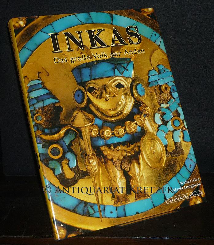 Die Inka. [Von Walter Alva und Maria Longhena].