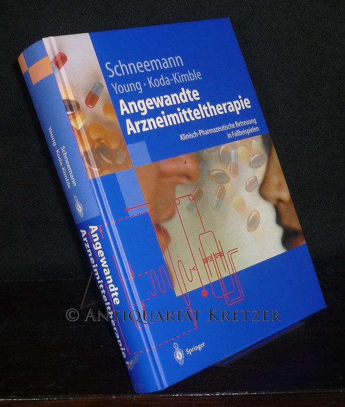 Angewandte Arzneimitteltherapie. Klinisch-pharmazeutische Betreuung in Fallbeispielen. Herausgegeben von Hubert Schneemann, Lloyd Yee Young, Mary Anne Koda-Kimble. (Springer-Lehrbuch).