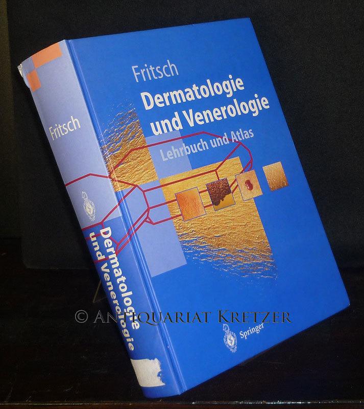 Dermatologie und Venerologie. Lehrbuch und Atlas. Von Peter Fritsch. (Springer-Lehrbuch).