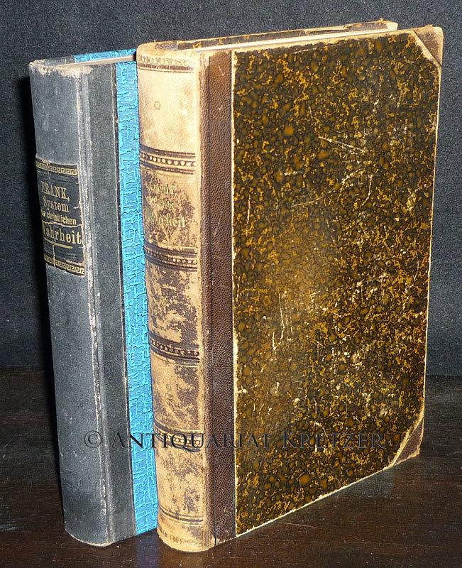 Frank, H(ermann) R(einhold): System der christlichen Wahrheit. [2 Bände. Von H. R. Frank]. 2 Bände (= vollständig). / Mischauflage.
