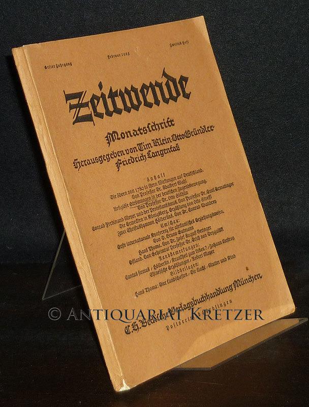 Zeitwende. Monatsschrift. Jahrgang 1, Februar 1925, Heft 2. [Herausgegeben von Tim Klein, Otto Gründler und Friedrich Langenfaß.