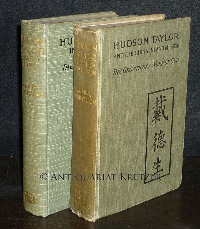 Convolute of 2 books by Howard Taylor. - Book 1: Hudson Taylor in Early Years. The Growth of a Soul. - Book 2: Hudson Taylor and the China Inland Mission. The Growth of a Work of God. 2 Bände. / Mischauflage.