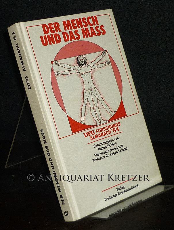 Der Mensch und das Maß. DFG-Forschungs-Almanach