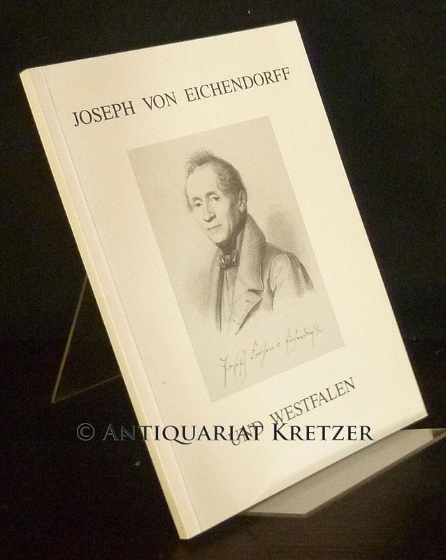 Joseph von Eichendorff und Westfalen.
