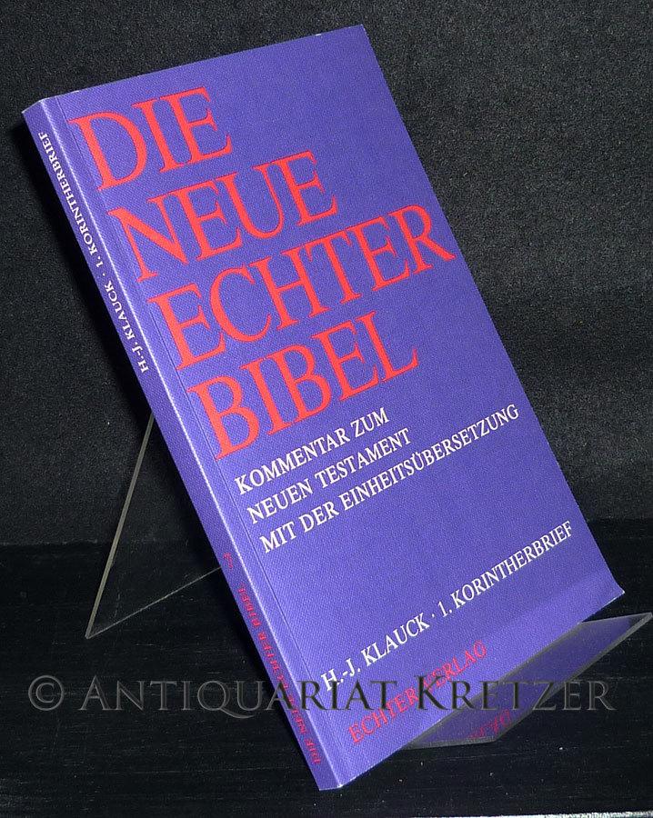 1. Korintherbrief. [Für Rudolf Schnackenburg zum 70. Geburtstag]. Von Hans-Josef Klauck. (= Die neue Echter-Bibel. Kommentar zum Neuen Testament mit der Einheitsübersetzung, Band 7).
