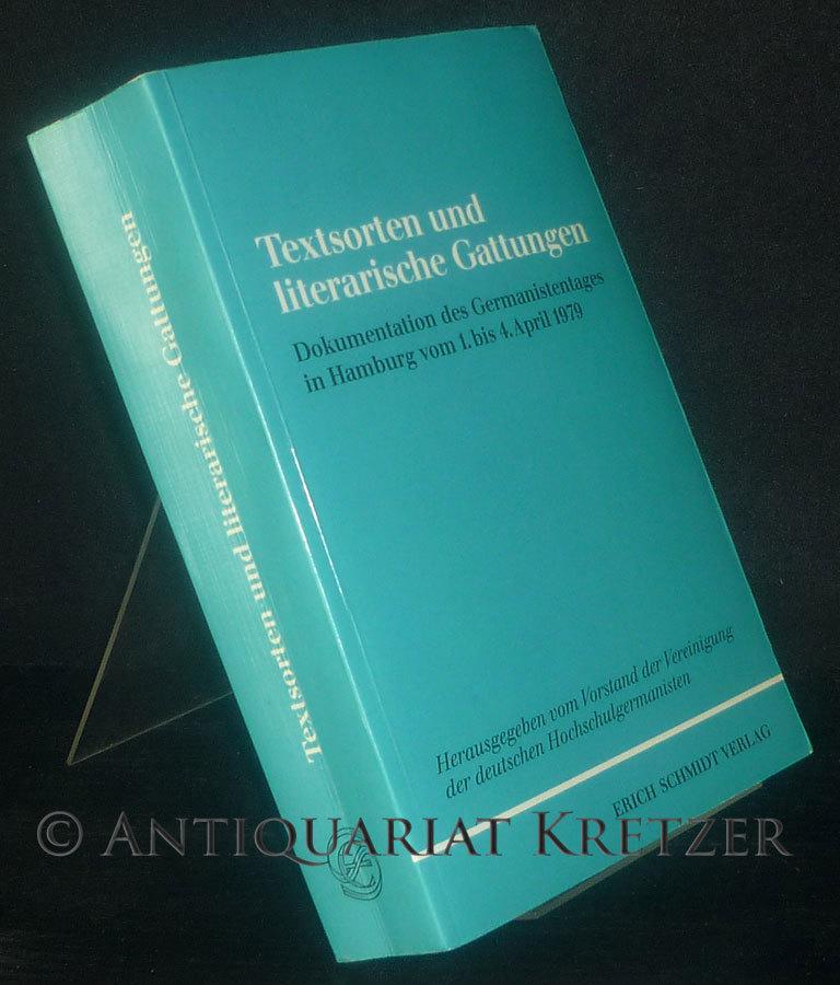 Textsorten und literarische Gattungen. Dokumentation d. Germanistentages in Hamburg vom 1. - 4. April 1979.
