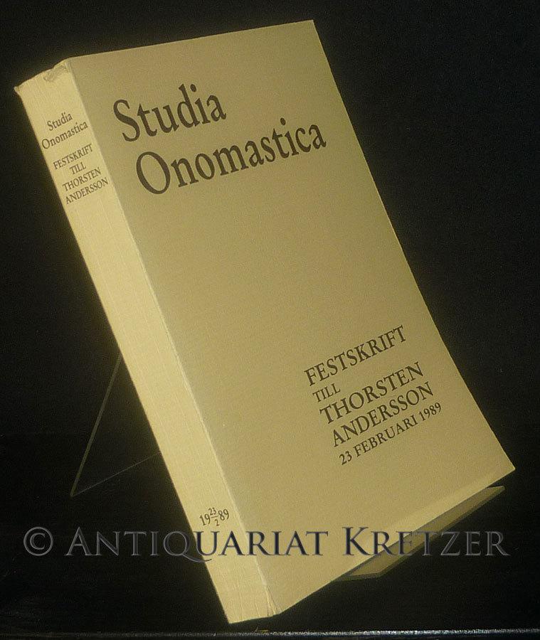 Studia onomastica. Festskrift till Thorsten Andersson, den 23 februari 1989. With English summaries.