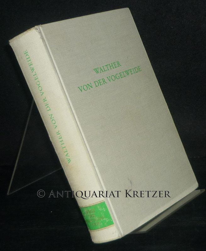 Walther von der Vogelweide. Herausgegeben von Siegfried Beyschlag. (= Wege der Forschung, Band 112).