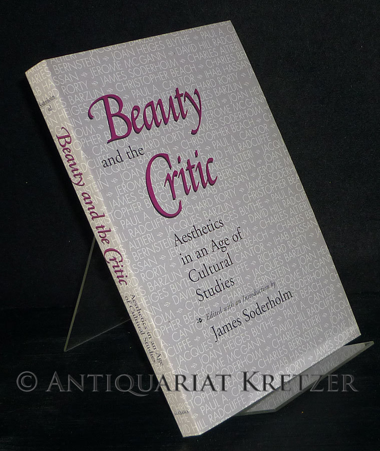 Beauty and the Critic. Aesthetics in an Age of Cultural Studies. [By James Soderholm].