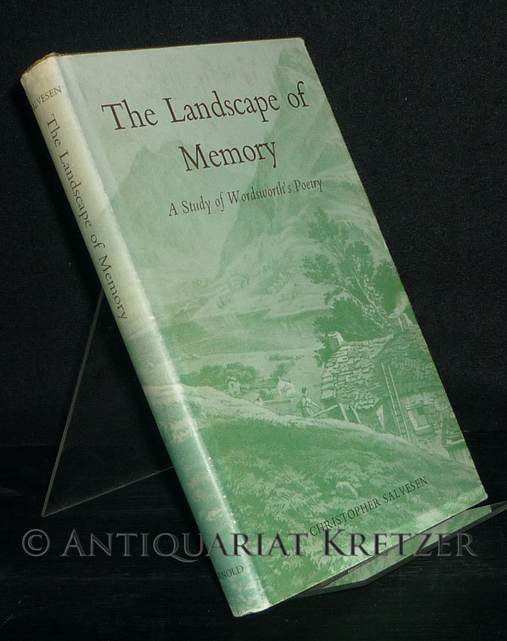 Salvesen, Christopher: Landscape of Memory. A Study of Wordsworth's Poetry. [By Christopher Salvesen]. Reprinted.