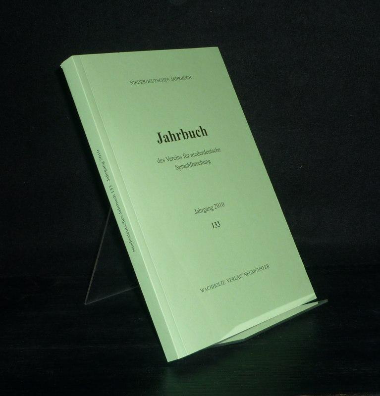 Jahrbuch des Vereins für niederdeutsche Sprachforschung - Jahrgang 2010. (= Niederdeutsches Jahrbuch, Band 93).