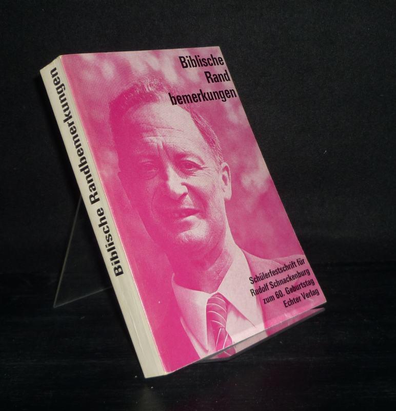 Biblische Randbemerkungen. Schülerfestschrift für Rudolf Schnackenburg zum 60. Geburtstag. [Herausgegeben von Helmut Merklein und Joachim Lange]. 2. Auflage.