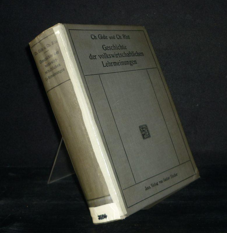 Geschichte der volkswirtschaftlichen Lehrmeinungen. [Von Charles Gide und Charles Rist]. Nach der 2. durchgesehenen und verbesserten Ausgabe herausgegeben von Franz Oppenheimer.