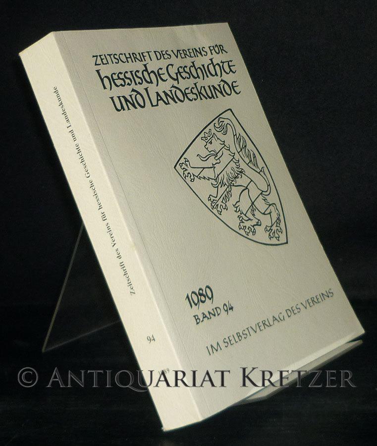 Zeitschrift des Vereins für hessische Geschichte und Landeskunde - Band 94, 1989. Herausgegeben vom Verein für hessische Geschichte und Landeskunde Kassel.