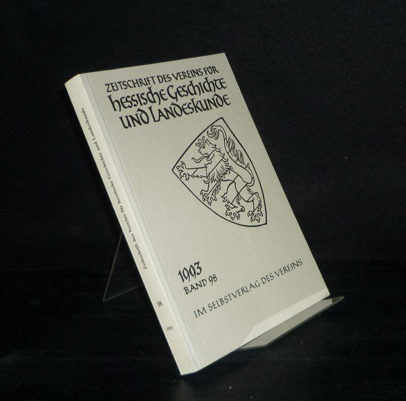 Helmut, Burmeister (Hrsg.): Zeitschrift des Vereins für hessische Geschichte und Landeskunde - Band 98, 1993.