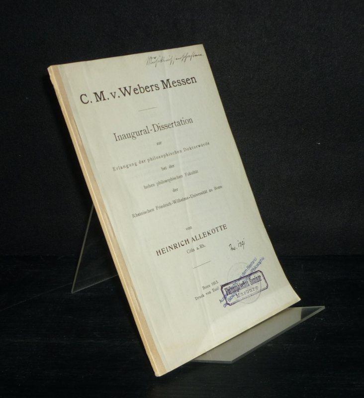 C.M. v. Webers Messen. Inaugural-Dissertation (Uni Bonn) von Heinrich Allekotte.