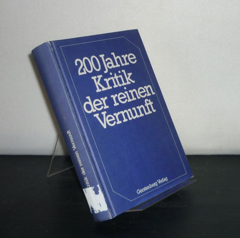 200 Jahre Kritik der reinen Vernunft. [Herausgegeben von Joachim Kopper und Wolfgang Marx].