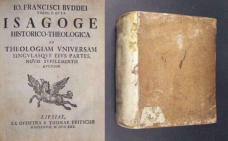 Isagoge historico-theologica ad theologiam vniversam singvlasqve eivs partes, novis supplementis auctior,