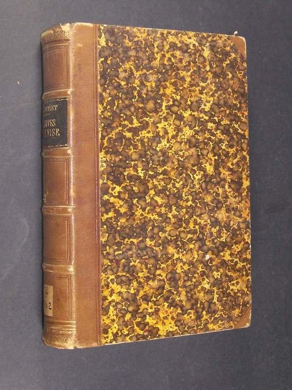 Les archives de Venise, Histoire de la chancellerie secrète, le sénat, le cabinet des ministres, le conseil de dix et les inquisiteurs d