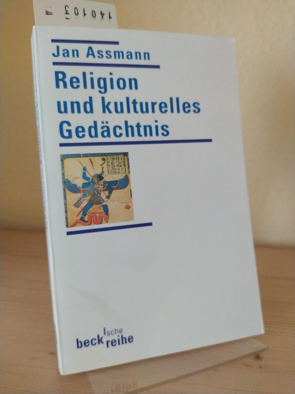 Assmann, Jan: Religion und kulturelles Gedächtnis. Zehn Studien. [Von Jan Assmann]. 3. Auflage.