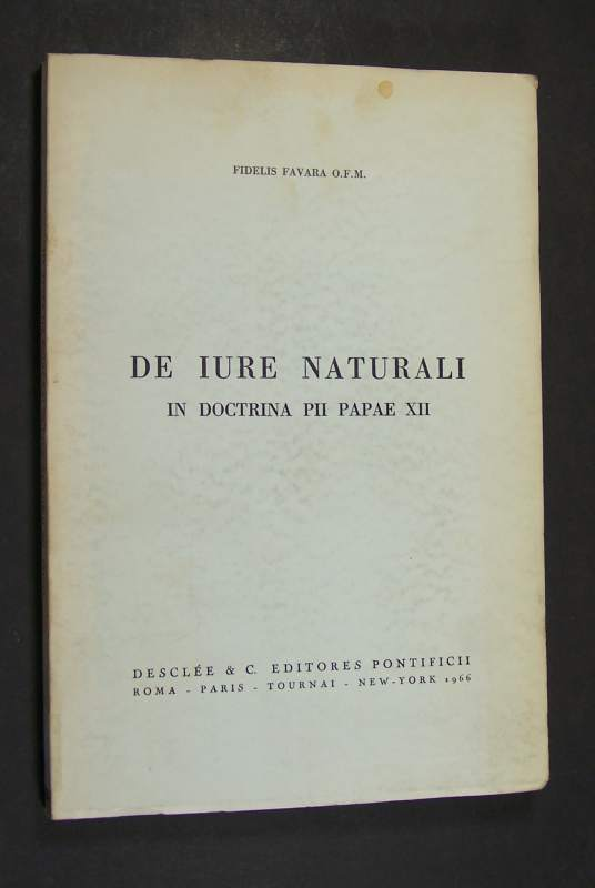 De iure naturali in doctrina Pii Papae XII, De Fidelis Favara,