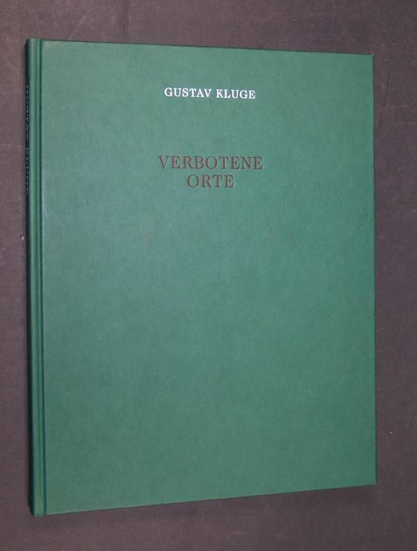 Verbotene Orte, Katalog zur Ausstellung vom 8. August bis 5. Oktober 1997 in der Hamburger Kunsthalle, vom 9. Oktober  bis 23. November 1997 in der Staatsgalerie moderner Kunst, München,