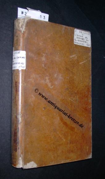 Delille, Jacques: L´homme des champs, ou les Géorgiques Francoises; par Jacques Delille, avec les variantes et les morceaux ajoutés par L´auteur,