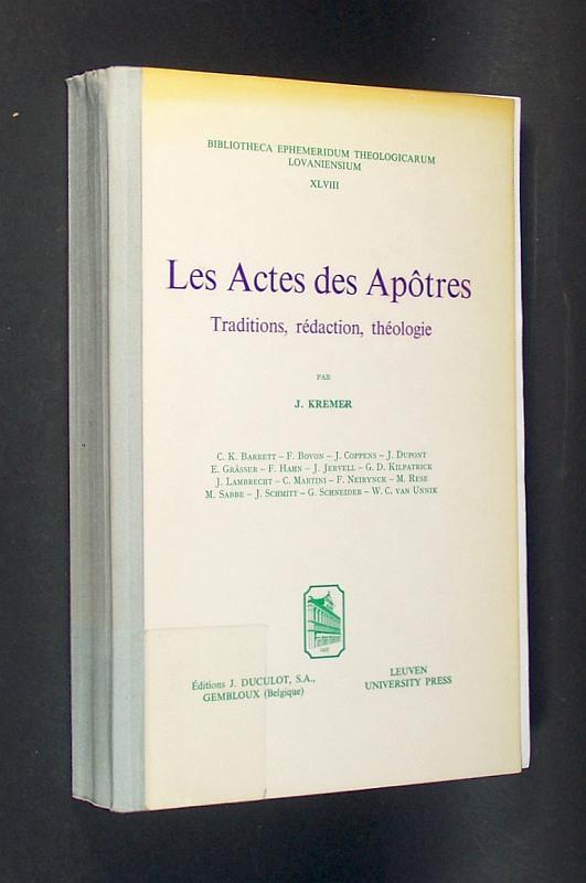 Les Actes des Apotres. Traditions, rédaction, théologie. Mit Beiträgen  von J. Kremer, C.K. Barrett, F. Bovon, J. Coppens, J. Dupont, E. Grässer, F. Hahn, J. Jervell, G. D. Kilpatrick, J. Lamprecht, C. Martini, F. Neirynck, M. Rese, M. Sabbe, J. Schmitt, G. Schneider, W.C. van Unnik, E. Bammel, M. Dumais, B. Dehandschutter, R.H. Fuller, C.J.A. Hickling, W. Kirchschläger, P. G. Müller, E. Nellessen, S. J. Noorda, J. Pathrapankal, E. Plümacher,  M. Wilcox &  R. McL. Wilson.  (= Bibliotheca ephemeridum theologicarium lovaniensium, Band 48).