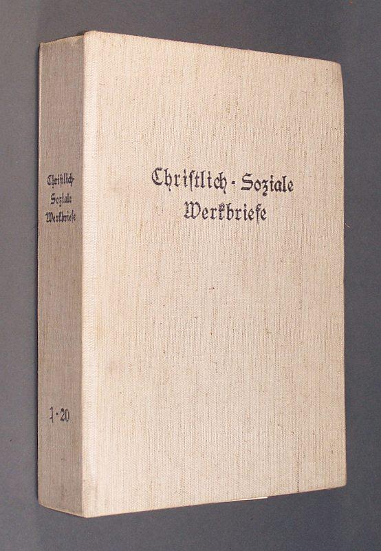 Christlich-soziale Werkbriefe. Bände 1 - 4. Nr. 1- 20. Herausgegeben von der Werkgemeinschaft christlicher Arbeitnehmer Gruppe München e. V.