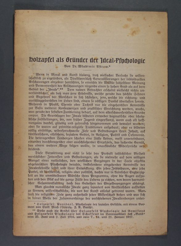 Holzapfel als Gründer der Ideal-Psychologie. Von Dr. Wladimir Astrow.