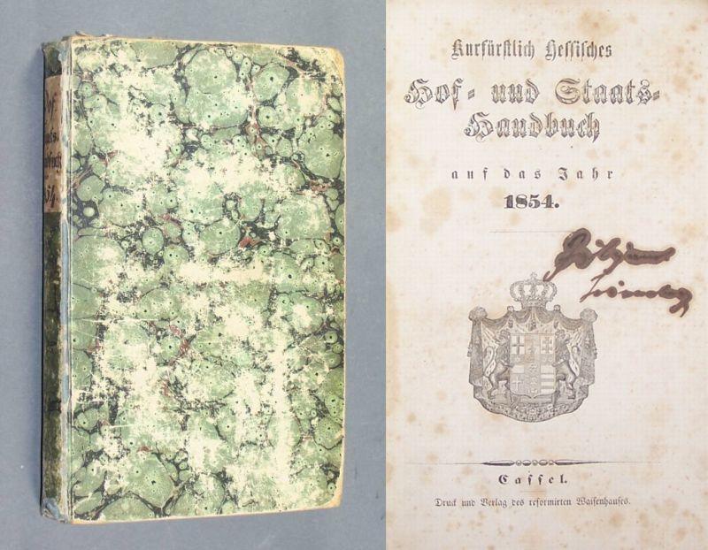 Kurfürstlich Hessisches Hof- und Staatshandbuch auf das Jahr 1854.