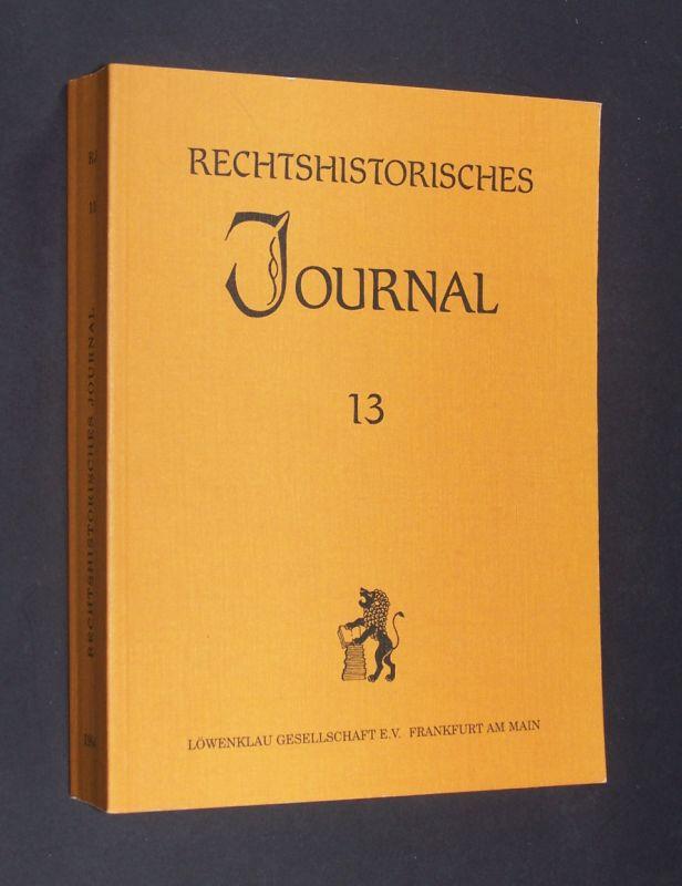 Rechtshistorisches Journal. Band 13. Herausgegeben von Dieter Simon.