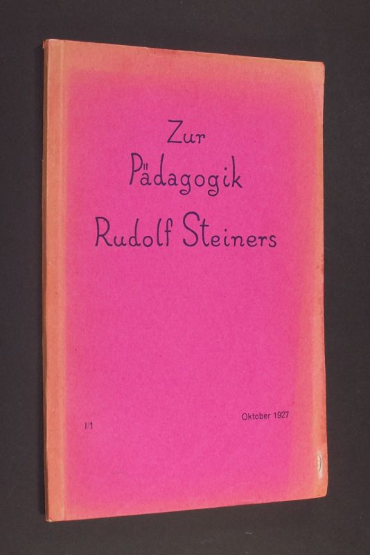 Zur Pädagogik Rudolf Steiners. Zweimonatsschrift herausgegeben von der Gesellschaft für die Pädagogik Rudolf Steiners in Deutschland. [Schriftleitung durch Caroline von Heydebrand]. 1. Jahrgang, Heft 1.