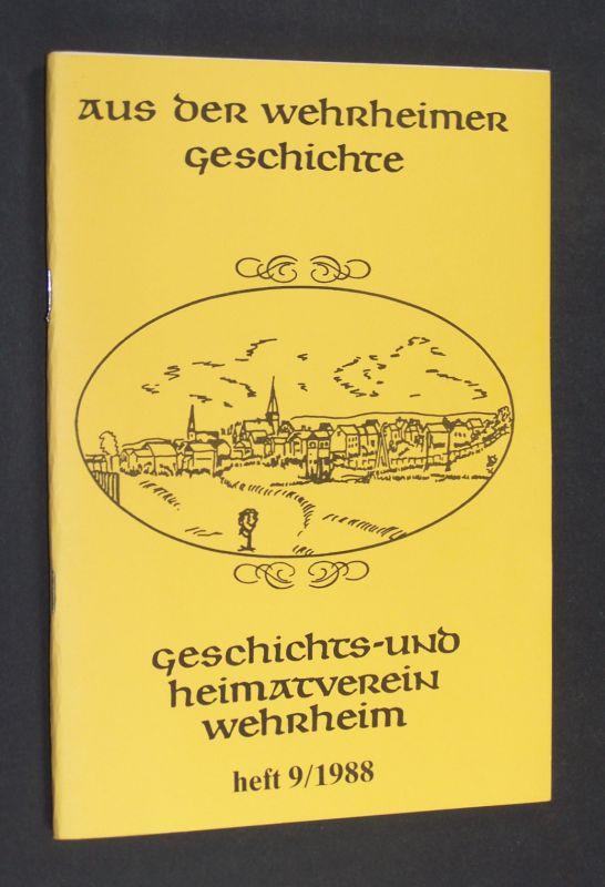 Die Jüdische Kultusgemeinde in Wehrheim. [Bearbeitet von Johanna Koppenhöfer]. (= Aus der Wehrheimer Geschichte. Heft 9 / 1988).