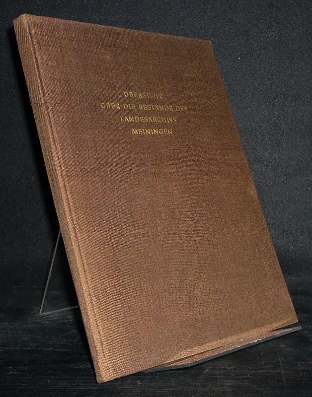 Müller, Ernst (Bearb.): Übersicht über die Bestände des Landesarchivs Meiningen. Bearbeitet von Ernst Müller. (= Veröffentlichungen des thüringischen Landeshauptarchivs Weimar, Band 4).