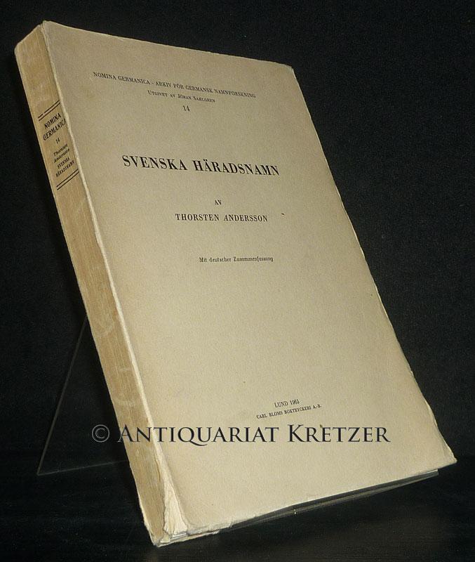 Svenska Häradsnamn av Thorsten Andersson. Mit deutscher Zusammenfassung. (= Nomina Germanica, Arkiv för germansk Namnforskning, Band 14).