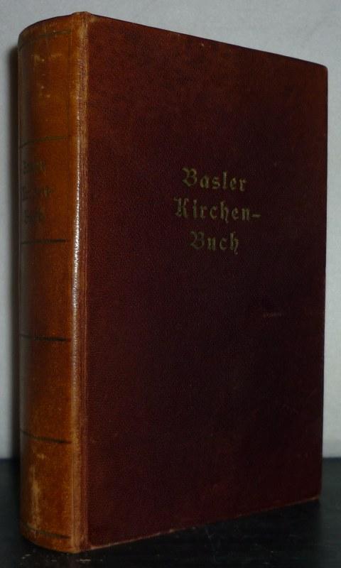 Kirchenbuch für die evangelisch-reformierten Gemeinden der Kantone Basel-Stadt und Basel-Land.