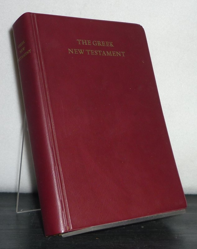 The Greek New Testament. Edited by Kurt Aland, Matthew Black, Carlo M. Martini, Bruce M. Metzger, and Allen Wikgren. 3. / Third Edition.