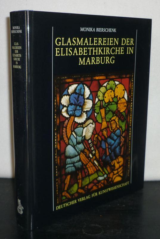 Bierschenk, Monika: Glasmalereien der Elisabethkirche in Marburg. Die figürlichen Fenster um 1240. [Von Monika Bierschenk].