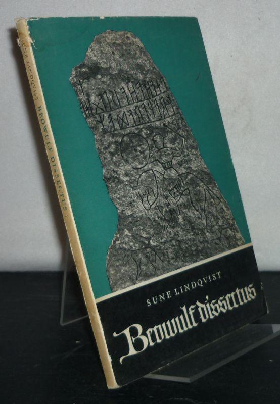 Lindqvist, Sune: Beowulf Dissectus. Snitt ur fornkvädet jämte svensk tydning, 1: Text och allmän kommentar. English summary.