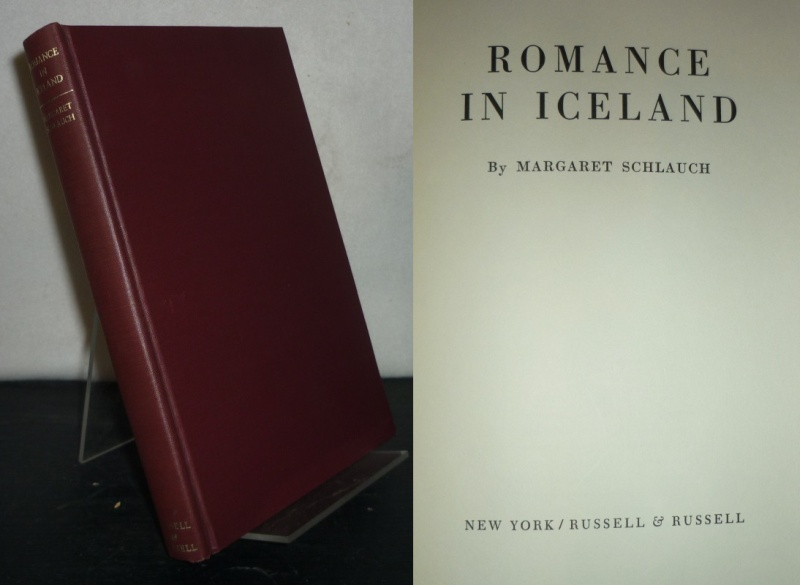 Schlauch, Margaret: Romance in Iceland. By Margaret Schlauch. Reprint of the first edition, published 1934 by the Princeton University Press.
