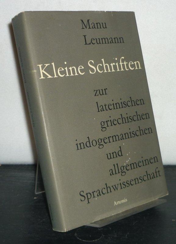 Leumann, Manu: Kleine Schriften. [Von Manu Leumann]. Herausgegeben zum siebzigsten Geburtstag am 6. Oktober 1959.