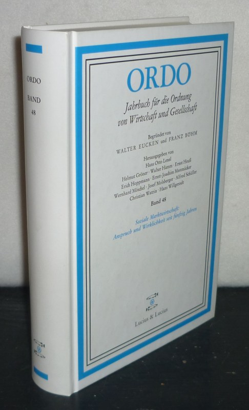 Soziale Marktwirtschaft: Anspruch und Wirklichkeit seit fünfzig Jahren. (= ORDO. Jahrbuch für die Ordnung von Wirtschaft und Gesellschaft, Band 48).