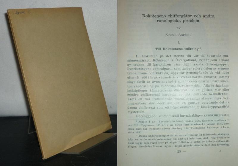 Rökstenens chiffergator och andra runologiska problem. Fra Sigurd Agrell. (=Kungliga Humanistiska Vetenskapssamfundet i Lund, Arsberättelse 1929/30).