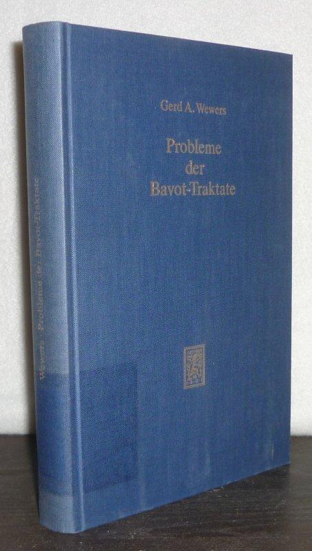 Probleme der Bavot-Traktate. Ein redaktionskritischer und theologischer Beitrag zum Talmud Yerushalmi von Gerd A. Wewers. (= Texte und Studien zum antiken Judentum).
